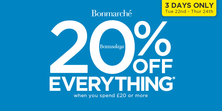 Great deals at Bon Marche!
